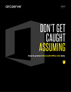 Don't Get Caught Assuming: How to Protect Microsoft Office 365 Data