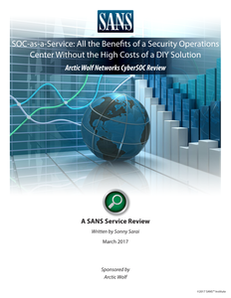 SOC-as-a-Service: All the Benefits of a Security Operations Center Without the High Costs of a DIY Solution