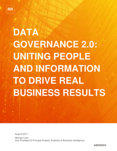 Data Governance 2.0: Uniting People and Information to Drive Real Business Results