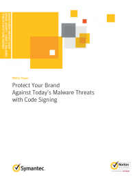 Protect Your Brand Against Today's Malware Threats with Code Signing