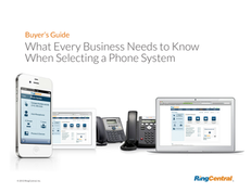 Buyer's Guide: What Every Business Needs to Know When Selecting a Phone System