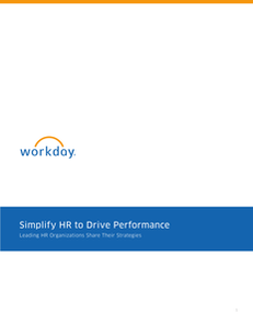 Simplify HR to Drive Performance Leading HR Organizations Share Their Strategies