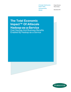 The Total Economic Impact of Altiscale Hadoop-as-a-Service