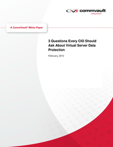 3 Questions Every CIO Should Ask About Virtual Server Data Protection