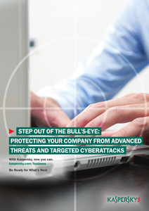 Step Out of the Bull's-Eye: Protecting Your Company from Advanced Threats and Targeted Cyberattacks