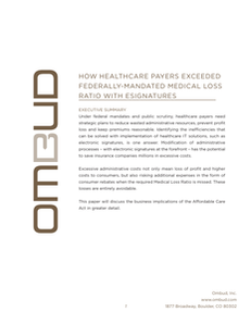 How Healthcare Payers Exceeded Federally-Mandated Medical Loss Ratio with eSignatures
