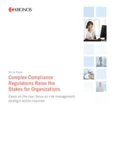 Complex Compliance Regulations Raise the Stakes for Organizations