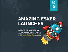 5 Amazing Esker Launches