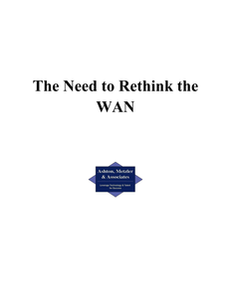 The Need to Rethink the WAN