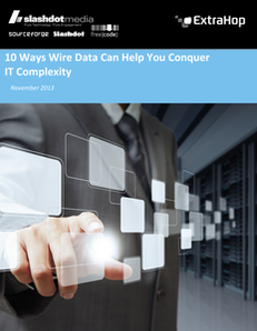 10 Ways Wire Data Can Help You Conquer IT Complexity