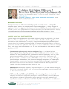 Predictions 2015: Hadoop Will Become A Cornerstone Of Your Business Technology Agenda
