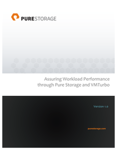 Pure Storage – Assuring Workload Performance with VMTurbo