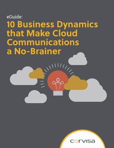 10 Business Dynamics that Makes Cloud Communications a No-Brainer