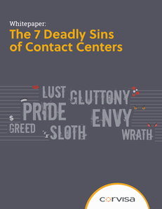 The 7 Deadly Sins of Contact Centers