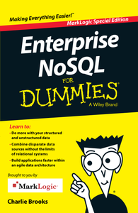 Enterprise NoSQL for Dummies, MarkLogic Special Edition