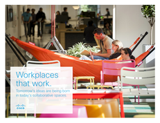 Workplaces that work: Tomorrow's Ideas are Being Born in Today's Collaborative Spaces