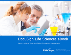 Life Sciences eBook: Reducing Cycle Time with Digital Transaction Management