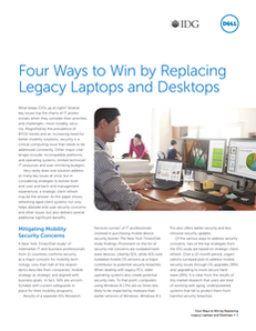 Four Ways to Win by Replacing Legacy Laptops and Desktops