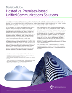 Decision Guide: Hosted vs. Premises-based Unified Communications Solutions