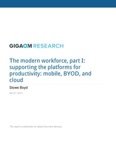 The Modern Workforce, Part I: Supporting the Platforms for Productivity