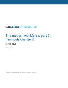 The Modern Workforce, part 2: New Tools Change IT