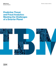 Predictive Threat and Risk Management Meeting the Challenges of a Smarter Planet