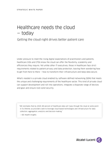 Healthcare Need the Cloud – Today