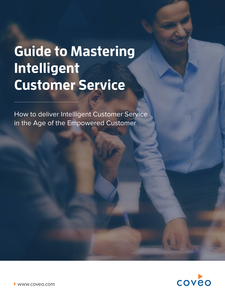 eBook: Guide to Mastering Intelligent Customer Service