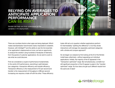 Nimble Labs Report: Relying on Averages to Anticipate Application Performance Can Be Risky