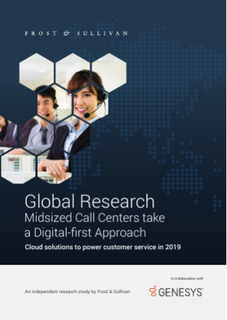 Frost and Sullivan Mid-sized Call Centers Take a Digital First Approach