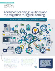 Advanced Scanning Solutions and the Migration to Digital Learning