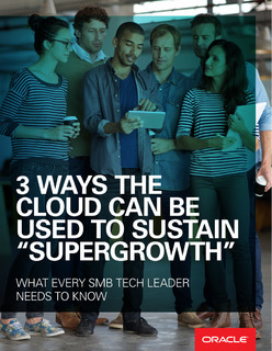 """3 Ways the Cloud Can Be Used to Sustain """"Supergrowth"""""""