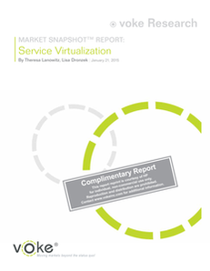 Voke Research Market Snapshot Report: Service Virtualization