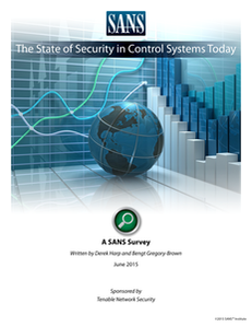 SANS Survey: The State of Security in Control Systems Today