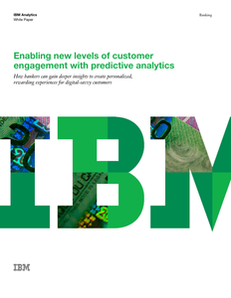 Enabling New Levels of Customer Engagement with Predictive Analytics