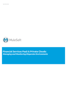 Financial Services PaaS & Private Clouds: Managing and Monitoring Disparate Environments