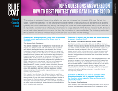Top 5 Questions Answered on How to Best Protect Your Data in the Cloud