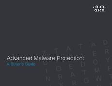 Advanced Malware Protection – A Buyer's Guide
