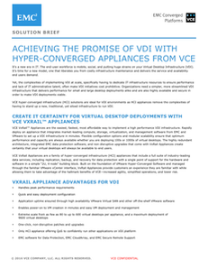 Achieving the Promise of VDI with Hyper-Converged Appliances From VCE
