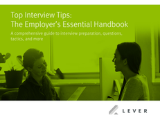 Top Interview Tips: The Employer's Essential