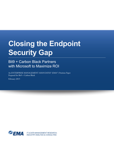 EMA: Closing the Endpoint Security Gap