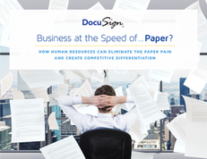 Business at the Speed of…Paper? How Human Resources Can Eliminate the Paper Pain