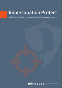 How to Stop the Rising Tide of Impersonation Attacks