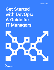 Get Started with DevOps: A Guide for IT Managers