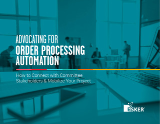 Advocating for Order Processing Automation