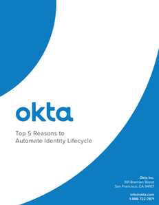 Top 5 Reasons to Automate Identity Lifecycle