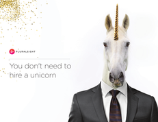 You dont need to hire a unicorn