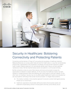 Security in Healthcare: Bolstering Connectivity and Protecting Patients