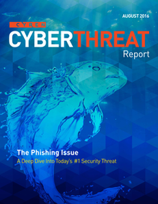 Cyber Threat Report: The Phishing Issue, a Deep Dive into Today's #1 Security Threat