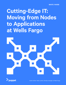 Cutting Edge-IT: Moving from Nodes to Applications at Wells Fargo